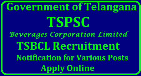 TSBCL Notification 2018 Apply Online TSPSC 76 Beverages Corporation Accounts Officer, Assistant Officer Jobs TSBCL Recruitment 2018 -76 Accounts & Assistant Officer Jobs Apply Online | Telangana State Beverages Corporation Ltd.| TSBCL Recruitment 2018 Apply for 76 TS Beverages Corporation Accounts Officer, Assistant Officer Jobs | TSBCL Recruitment 2018 Apply for 76 Accounts Officers, Assistant Officers (Grade-II) Posts | Telangana Public Service Commission inviting Online Applications for Accounts Officer Grade-II, Assistant Officer Grade-II vacancies at Telangana State Beverages Corporation Ltd , Telangana. Last Date is 10-08-2018 | 76 posts in Telangana State Beverages Corporation Limited TSBCL | Telangana State Beverages Corporation-76 Vacancies@ http://tsbcl.nic.in | TSPSC-TSBCL-beverages-corporation-recruitment-notification-apply-online-tspsc.gov.in-tsbcl.nic.in-syllabus-exam-dates-hall-tickets-results-download/2018/07/TSPSC-TSBCL-beverages-corporation-recruitment-notification-apply-online-tspsc.gov.in-tsbcl.nic.in-syllabus-exam-dates-hall-tickets-results-download.html