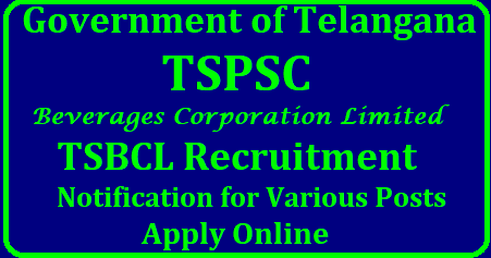 TSBCL Notification 2018 Apply Online TSPSC 76 Beverages Corporation Accounts Officer, Assistant Officer Jobs