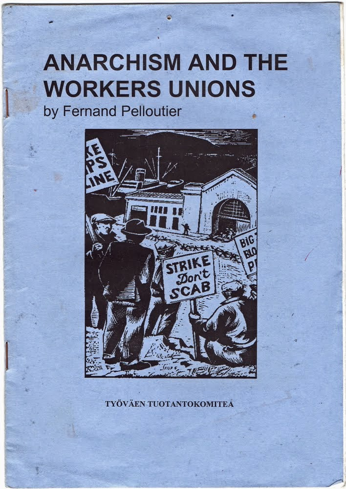 ANARCHISM AND THE WORKERS UNIONS