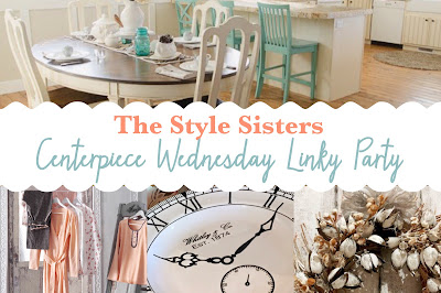 Wednesday link up party- The Style Sisters, Centerpiece Wednesday Linky party