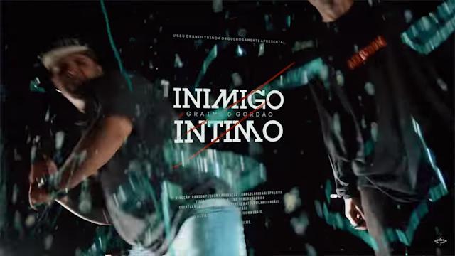 """Graime & Gordão lança o clipe """"Inimigo Íntimo"""""""
