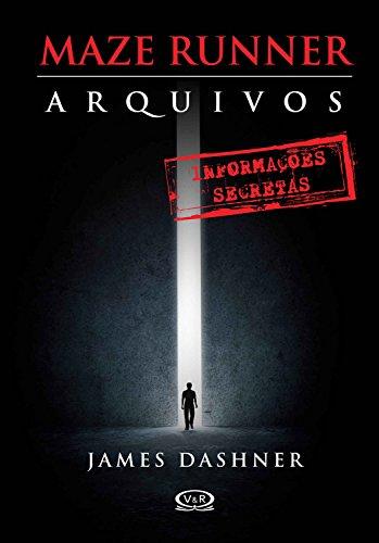 Maze Runner Arquivos Livro complementar James Dashner