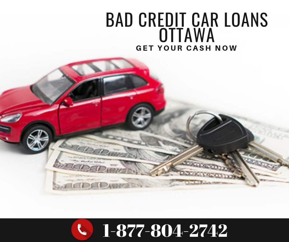 Get A Car With Bad Credit >> How To Get Bad Credit Car Loans Ottawa For Quick Cash