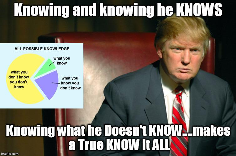 tony%2Bmeme%2Btrump%2Bknowing%2Bit%2Ball%2Bknow%2Bknowing%2Bknows the presumptive philosopher trump to re direct personal attacks to