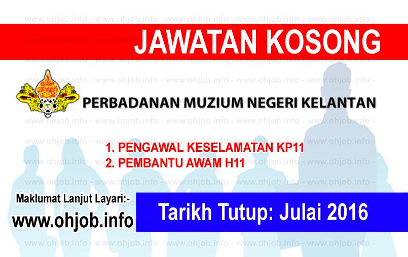 Jawatan Kerja Kosong Perbadanan Muzium Negeri Kelantan logo www.ohjob.info julai 2016