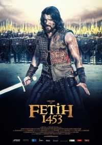 Fetih 1453 [2012] Hindi Dubbed Full Movie Free Download 300mb