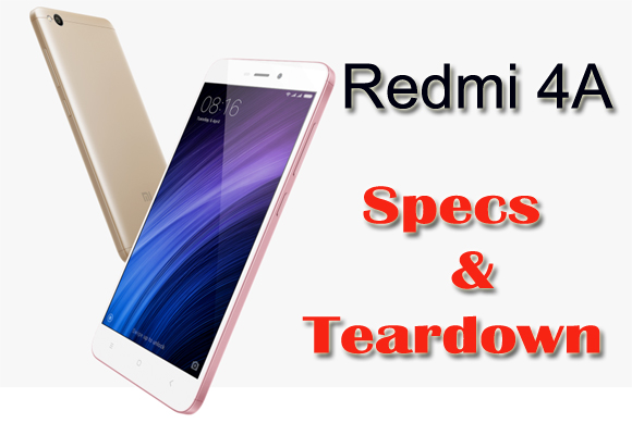 Redmi 4A : Specs, Scores and Teardown