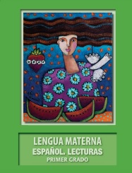 Lengua Materna Español LecturasLibro para el alumno Primer grado2018-2019