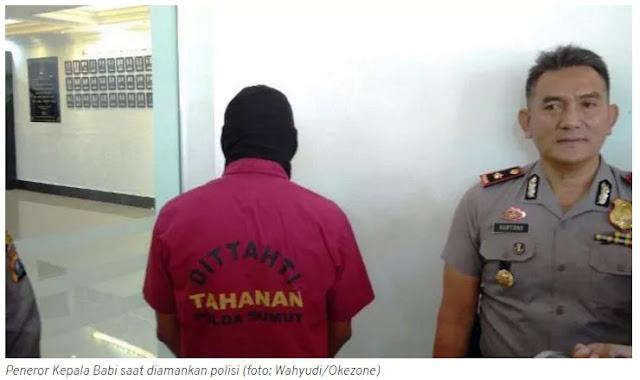 "Rasain! Penebar Teror ""Kepala Babi"" Ditangkap Polisi"
