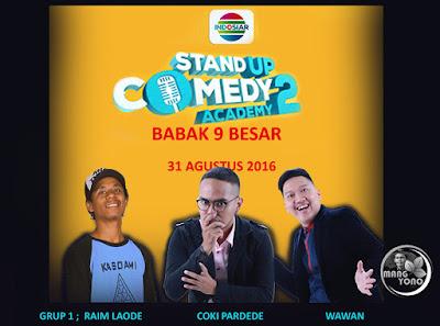 Stand Up Comedy Academy ( SUCA ) 2, Babak 9 Besar, Grup 1 : Raim L, Coki P, Wawan.