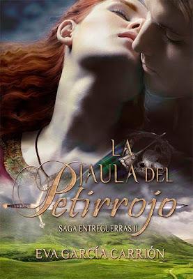 LIBRO - La jaula del petirrojo (Saga Entreguerras #2) Eva García Carrión (2015) NOVELA ROMANTICA | Edición Digital Ebook Kindle Comprar en Amazon España