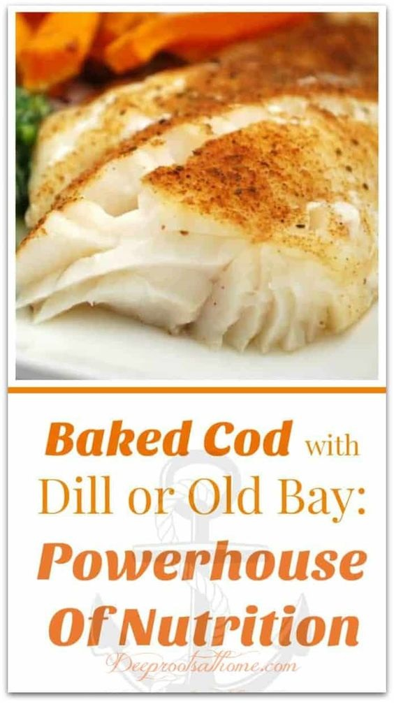 Baked Cod With Dill Or Old Bay