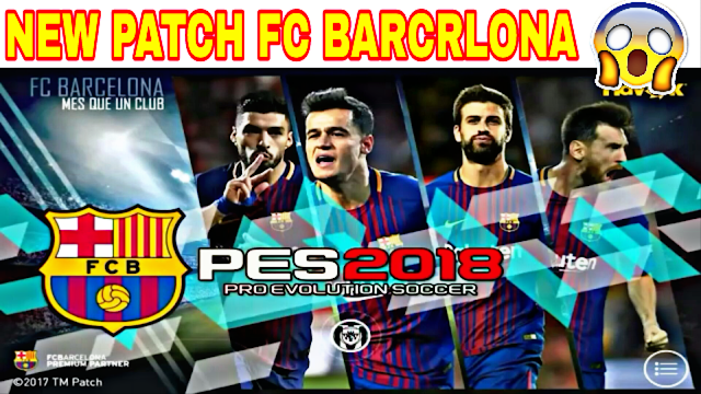 PATCH FC BARCELONA FANS PES 2018 MOBILE (Android/IOS)
