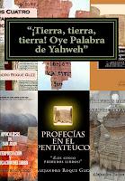 ¡Tierra, tierra, tierra! Oye Palabra de Yahweh en Alejandro's Libros.