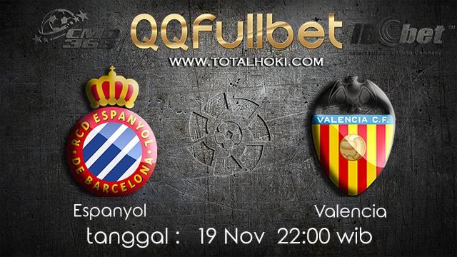 PREDIKSI BOLA ~ PREDIKSI TARUHAN ESPANYOL VS VALENCIA 19 November 2017 (Spanish La Liga)