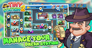 Tiny Station 2 Apk v1.0.17 Mod Unlimited Money Terbaru
