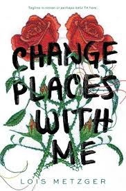 https://www.goodreads.com/book/show/27064372-change-places-with-me?from_search=true&search_version=service