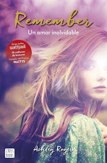Remember: Un amor inolvidable [Ediciones Destino]