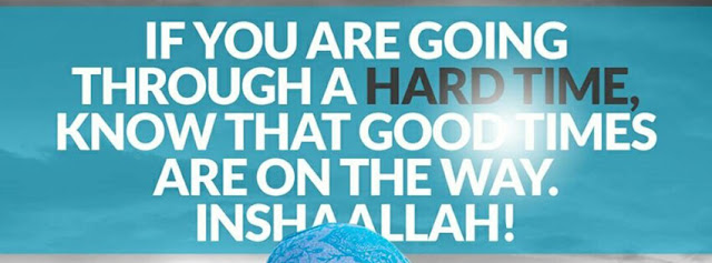 If you are going through a hard time