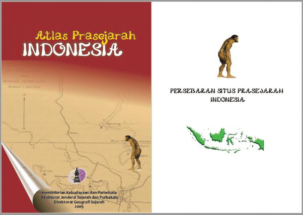 Atlas Prasejarah Indonesia - Persebaran Situs Prasejarah Indonesia