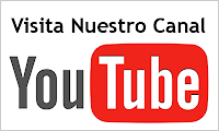 VISITA NUESTRO CANAL de YOU TUBE: