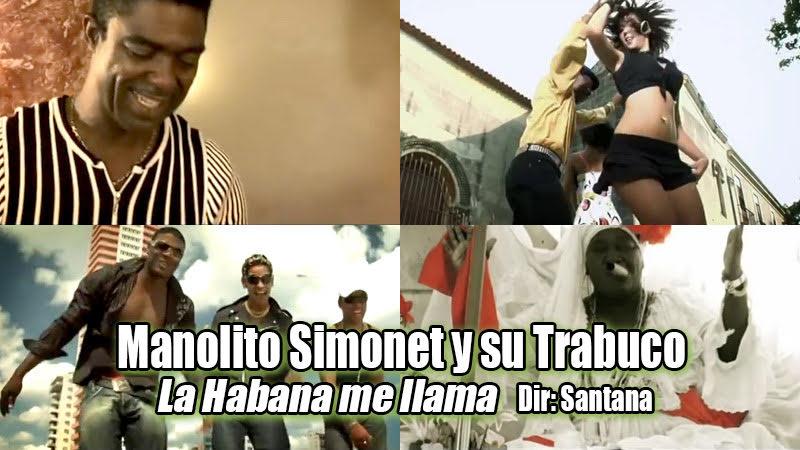 Manolito Simonet y su Trabuco - ¨La Habana me llama¨ - Videoclip - Dirección: Santana. Portal Del Vídeo Clip Cubano