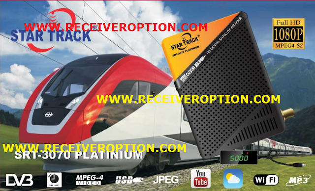 STAR TRACK SRT-3070 PLATINIUM HD RECEIVER POWERVU KEY SOFTWARE NEW UPDATE