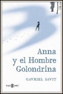 Reseña | Anna y el Hombre Golondrina - Gavriel Savit