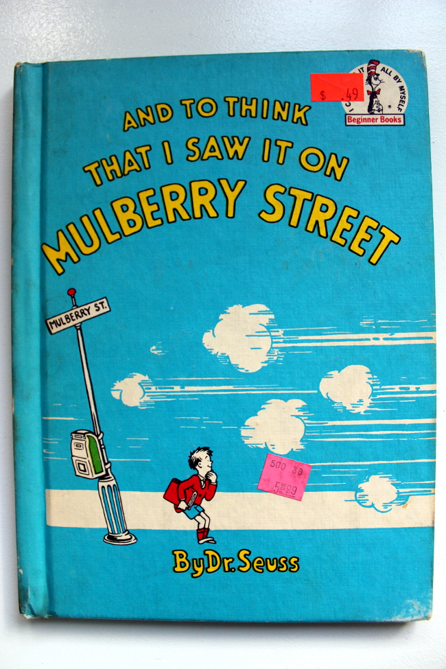 And To Think I Found It On Mulberry Street Dr. Suess
