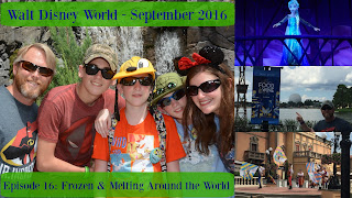 Episode 16: Frozen Ever After & Melting Around World Showcase – Walt Disney World – September 2016