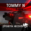 Melodic Trance: Tommy N - Strike Back (Original Mix)