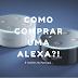 Como comprar uma Alexa (Amazon Echo Dot) na Europa e receber em casa tranquilamente?