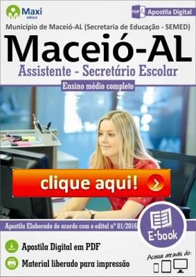 http://www.maxieduca.com.br/apostilas-para-concurso/municipio-de-maceioal-assistente-secretario-escolar/?af=7