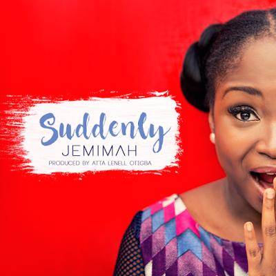 Music: Jemimah – Suddenly
