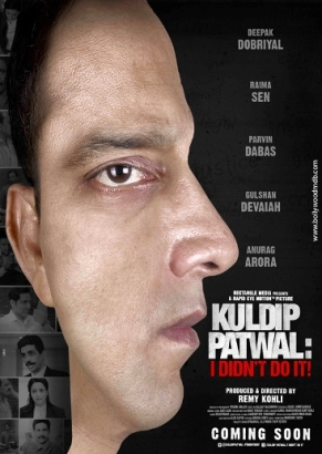 Kuldip Patwal: I Didn't Do It new upcoming movie first look, Poster of Deepak Dobriyal, Raima Sen, Gulshan Devaiah download first look Poster, release date