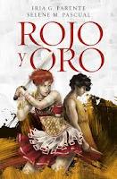http://labibliotecadeathenea.blogspot.com.es/2017/05/resena-rojo-y-oro-iria-g-parente-y.html