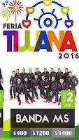 Banda MS en la Feria tijuana 2016