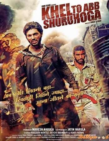 Poster Of Khel Toh Ab Shuru Hoga 2016 Hindi 550MB HDRip 720p HEVC Watch Online Free Download downloadhub.in