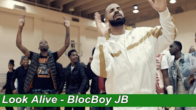 Look Alive - BlocBoy JB