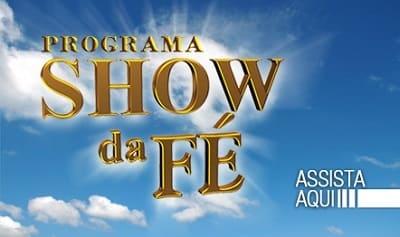Assistir Canal Show da Fé online ao vivo