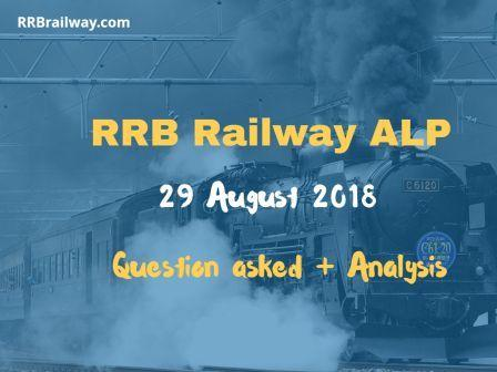 Railway RRB ALP 29 August 2018 Analysis and Question Asked in Exam Download (All Shifts)