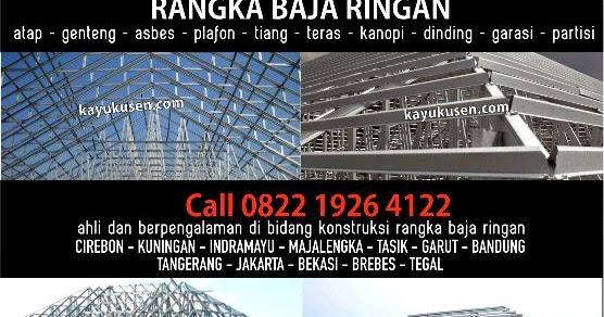 Toko Baja Ringan Di Cirebon Distributor Rangka