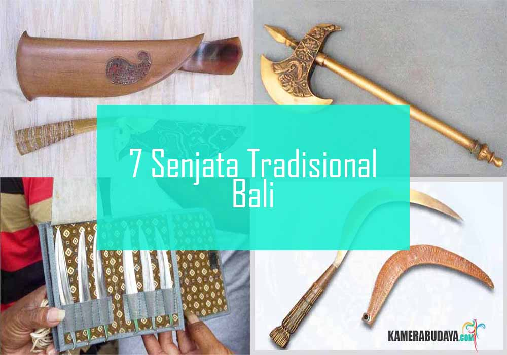 Inilah 7 Senjata Tradisional Dari Bali