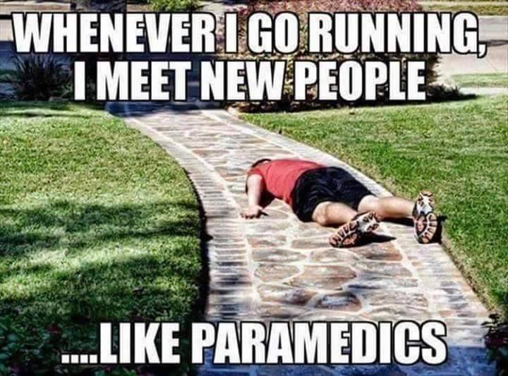 It's usually paramedics