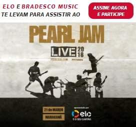 Cadastrar Promoção Elo Bradesco 2018 Te Levam Assistir Pearl Jam Rio de Janeiro
