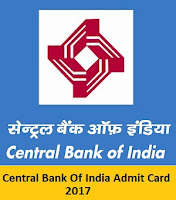 Central Bank Of India Admit Card 2017