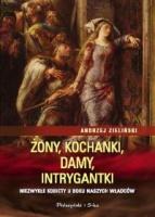 http://www.proszynski.pl/Zony__kochanki__damy__intrygantki__Niezwykle_kobiety_u_boku_naszych_wladcow_-p-34932-1-30-.html