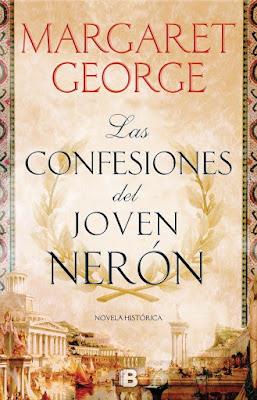 Las confesiones del joven Nerón - Margaret George (2017)