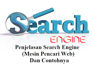 Penjelasan Search Engine (Mesin Pencari Web)