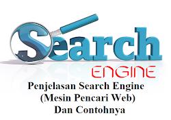 Penjelasan Search Engine (Mesin Pencari Web) Dan Contohnya